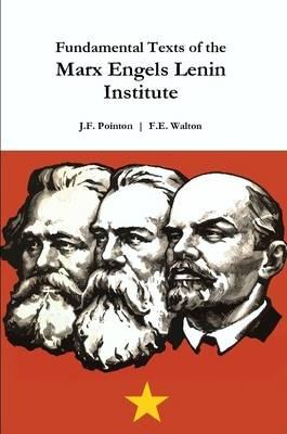 Fundamental Texts of the Marx Engels Lenin Institute