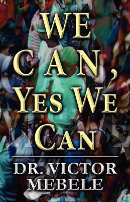 We Can, Yes We Can