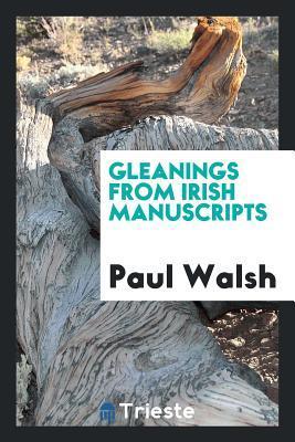 Gleanings from Irish manuscripts