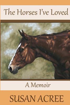 The Horses I've Loved