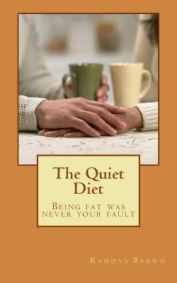 The Quiet Diet