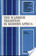 The Warrior Tradition in Modern Africa