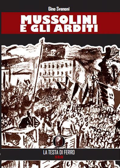 Mussolini e gli Arditi