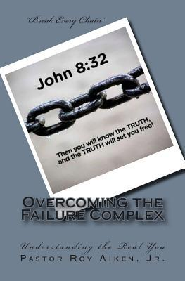 Overcoming the Failure Complex