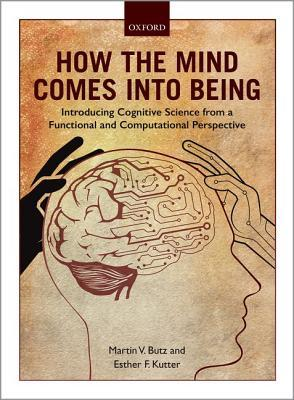 How the Mind Comes into Being