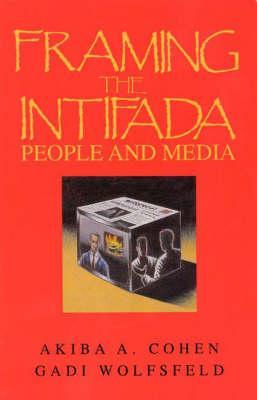 Framing the Intifada