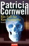 Ein Fall für Kay Scarpetta.