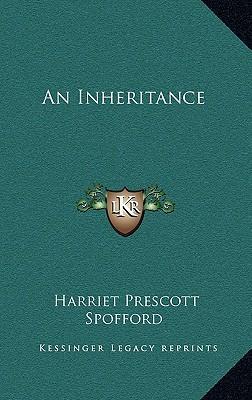 An Inheritance an In...