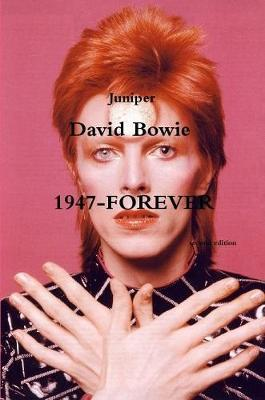 David Bowie 1947/forever second edition