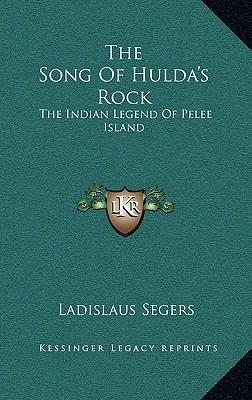 The Song of Hulda's Rock