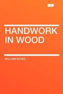 Handwork in Wood
