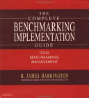 The Complete Benchmarking Implementation Guide