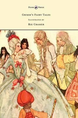 Grimm's Fairy Tales - Illustrated by Rie Cramer