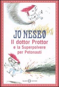 Il dottor Prottor e ...