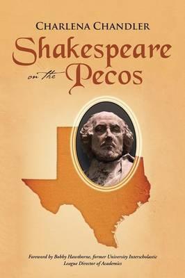 Shakespeare on the Pecos