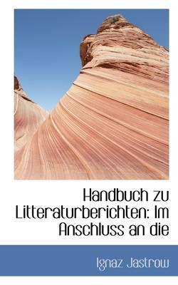 Handbuch Zu Litteraturberichten