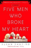 Five Men Who Broke My Heart