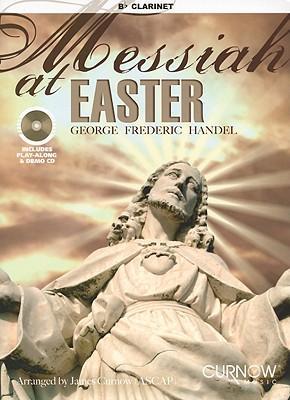 Messiah at Easter, B-Flat Clarinet