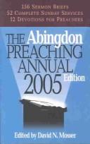 The Abingdon Preaching Annual 2005