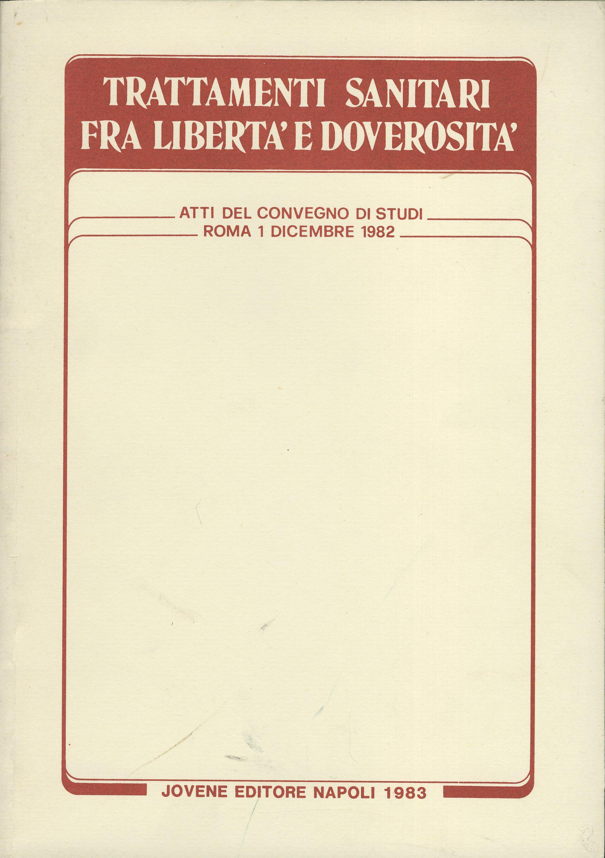Trattamenti sanitari fra libertà e doverosità