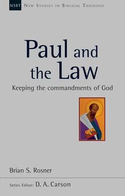 Paul and the Law (New Studies in Biblical Theology)