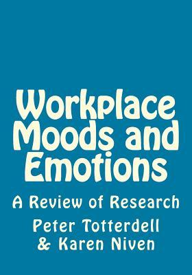 Workplace Moods and Emotions