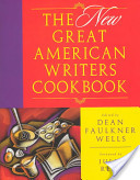 The New Great American Writers Cookbook