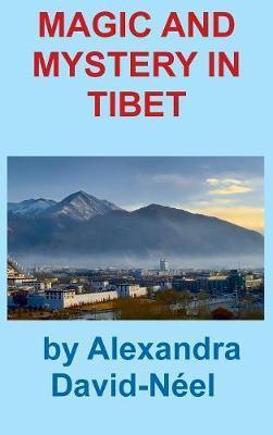MAGIC & MYST IN TIBET