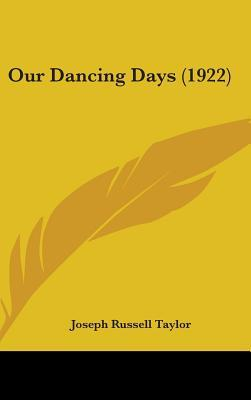 Our Dancing Days (1922)