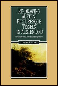 Re-Drawing Austen: Picturesque Travels in Austenland