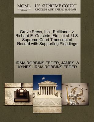 Grove Press, Inc., Petitioner, V. Richard E. Gerstein, Etc., et al. U.S. Supreme Court Transcript of Record with Supporting Pleadings