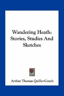 Wandering Heath