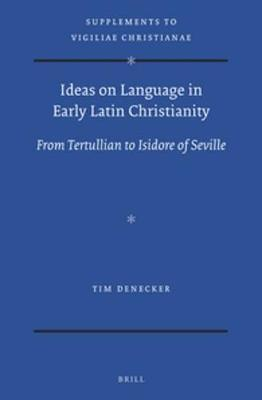 Ideas on Language in Early Latin Christianity