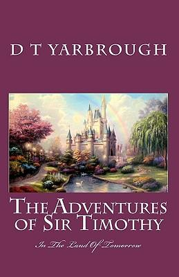 The Adventures of Sir Timothy