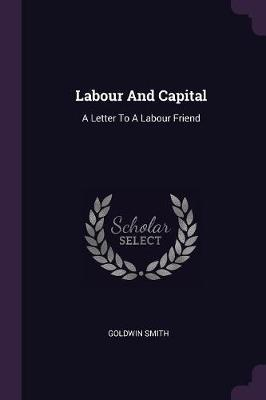 Labour and Capital