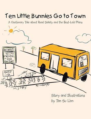 Ten Little Bunnies Go to Town