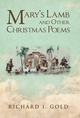 Mary's Lamb and Other Christmas Poems