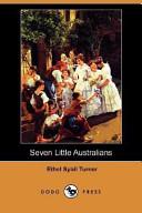 Seven Little Australians (Dodo Press)