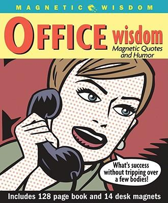 Office Wisdom