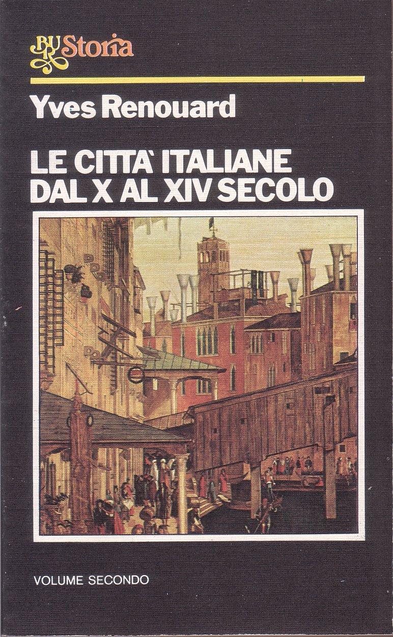 Le città italiane dal X al XIV secolo