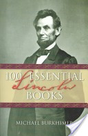 One hundred essential Lincoln books