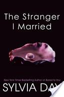 The Stranger I Marri...
