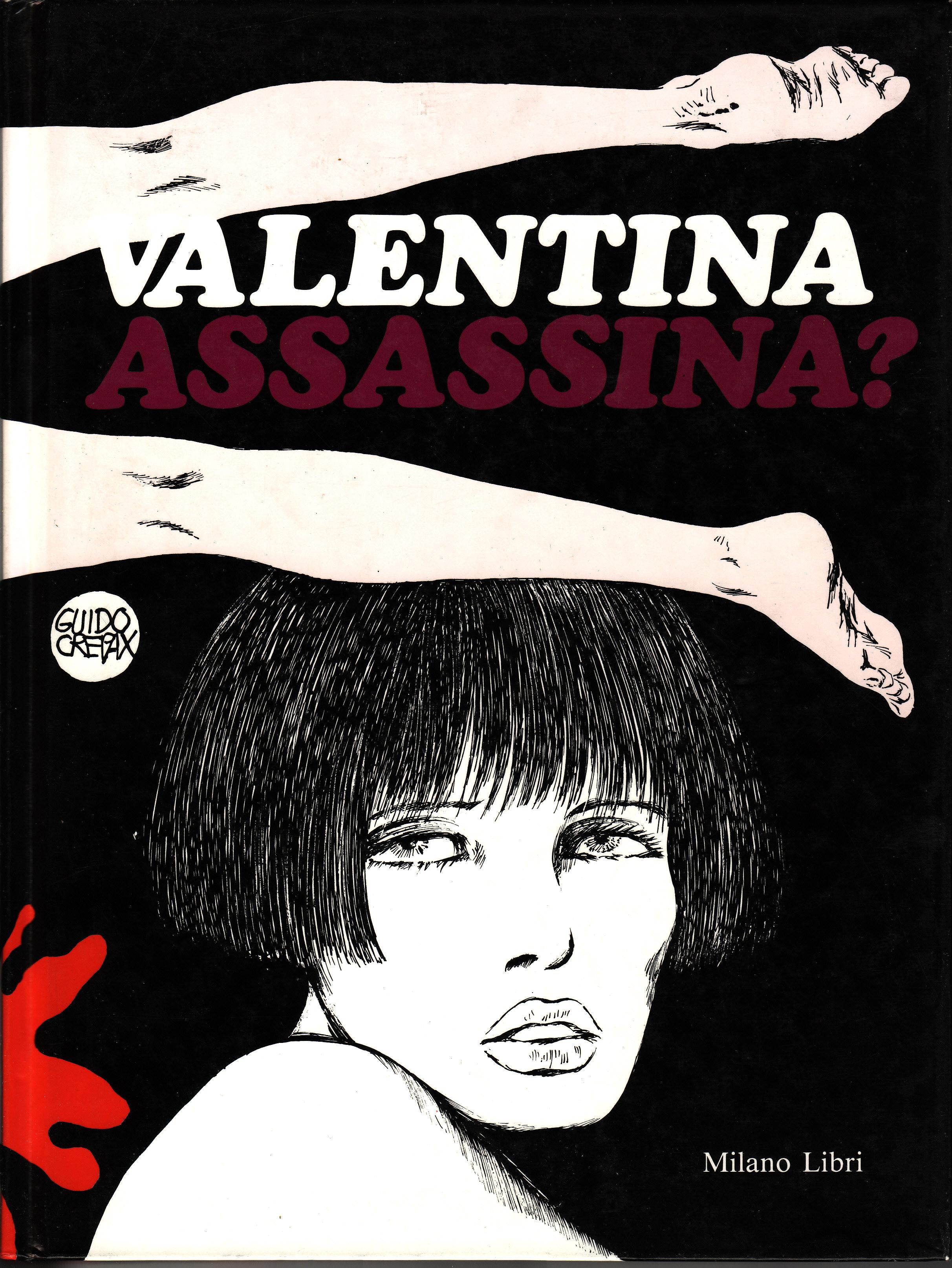 Valentina assassina?
