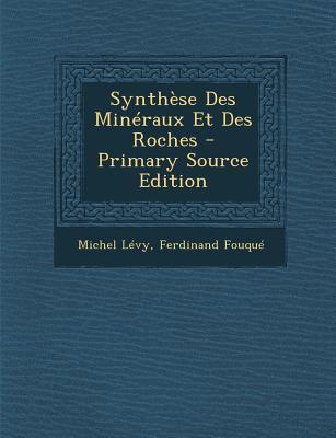Synthese Des Mineraux Et Des Roches