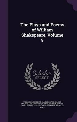 The Plays and Poems of William Shakspeare, Volume 9
