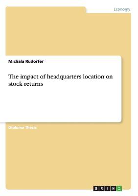 The impact of headquarters location on stock returns