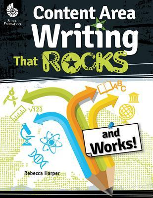 Content-Area Writing That Rocks
