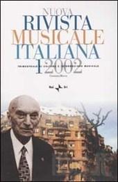 Nuova rivista musicale italiana - vol.1/2002