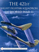 The 421st Night Fighter Squadron