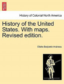 History of the United States with Maps Revised Edition
